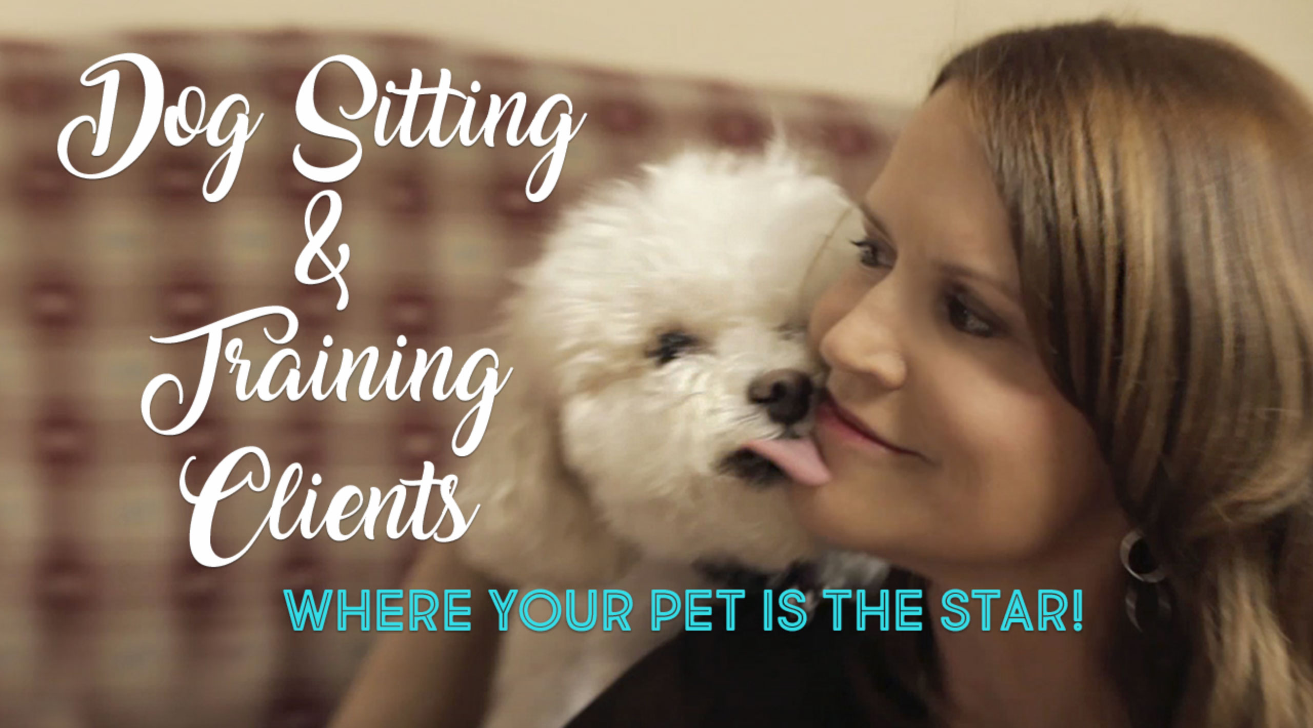 Dog Sitting & Training Clients